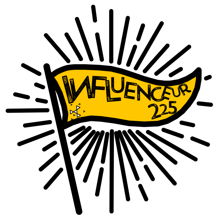 INFLUENCEUR 225