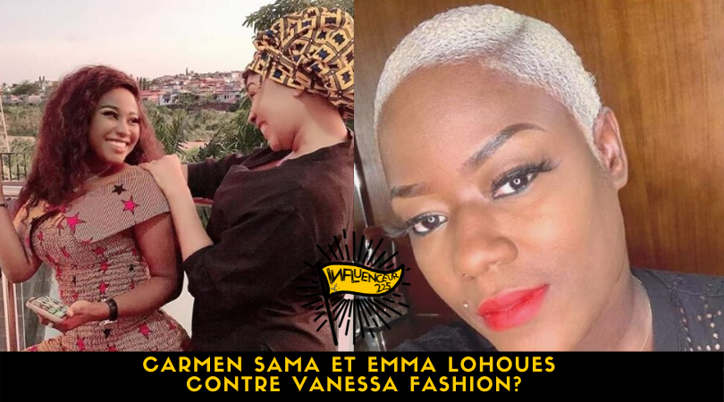 Carmen Sama et Emma Lohoues contre Vanessa Fashion?